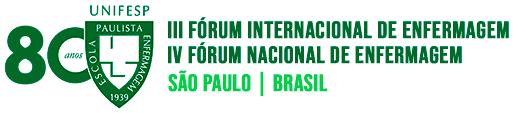 III Fórum Internacional de Enfermagem e o IV Fórum Nacional de Enfermagem