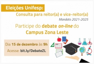 Campus Zona Leste promove debate virtual entre as chapas que concorrem à Reitoria da Unifesp