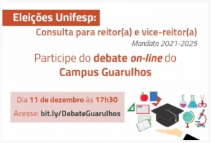Campus Guarulhos recebe debate virtual entre as chapas que concorrem à Reitoria da Unifesp